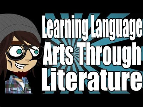 Learning language arts through literature review